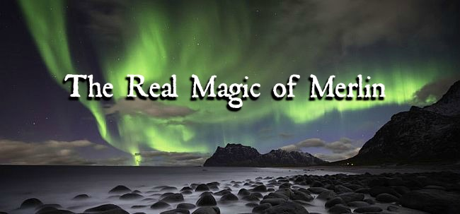 The Real Magic of Merlin