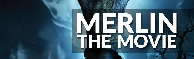 Merlin the Movie Update: December 2012